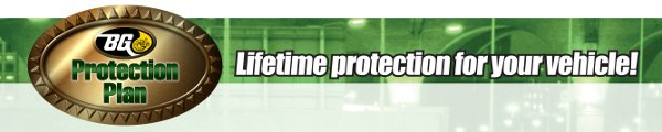 BG PROTECTION PLAN - LIFETIME PROTECTION FOR YOUR VEHICLE!